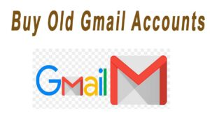 Buy Old Gmail Accounts